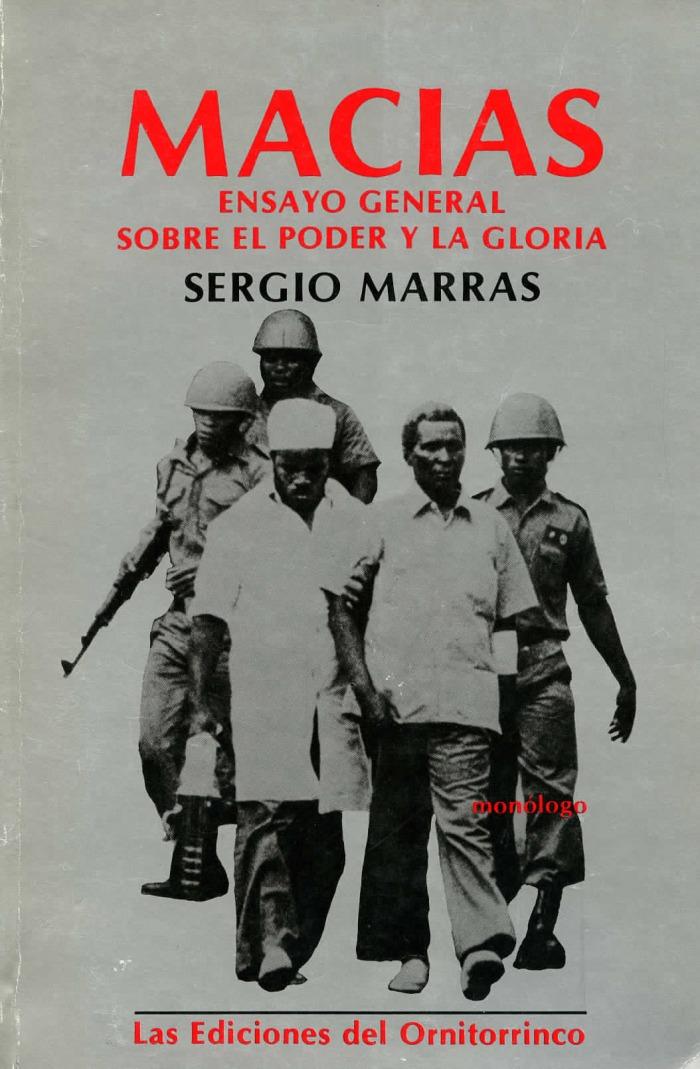 Macías, ensayo general sobre el poder y la gloria | SERGIO